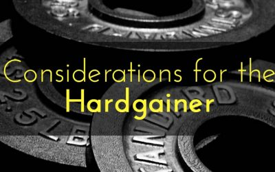 Considerations for the hardgainer, and the limitations they're working with