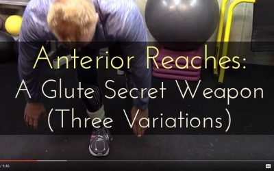 "Anterior Reaches as a glute secret weapon: It's about nuance and subtlety, not just ""more resistance""!"