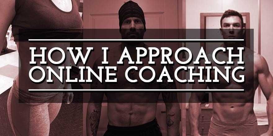 How I approach online Coaching (examples, pictures, and 10 key principles)
