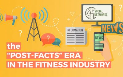 """The """"Post-Facts"""" Era in the Fitness and Diet Industries"""