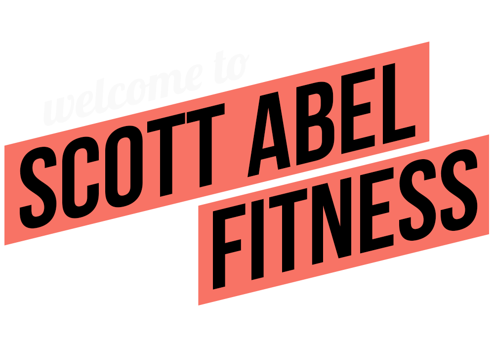 Welcome to Scott Abel Fitness