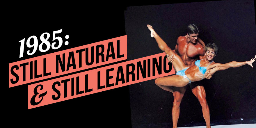 Bodybuilding Retrospective (part II): Still Natural & Still Learning in 1985