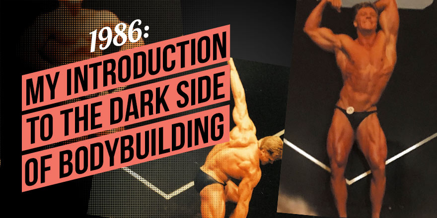 1986: My Introduction to the Dark Side of Bodybuilding